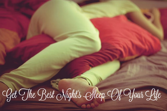 get-the-best-nights-sleep-of-your-life
